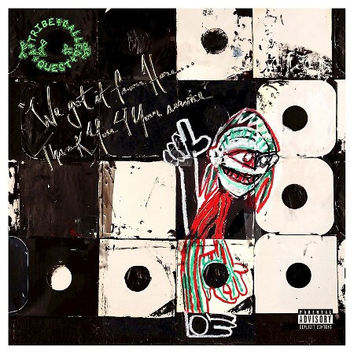 A Tribe Called Quest - We Got It From Here...Thank You 4 Your Service CD