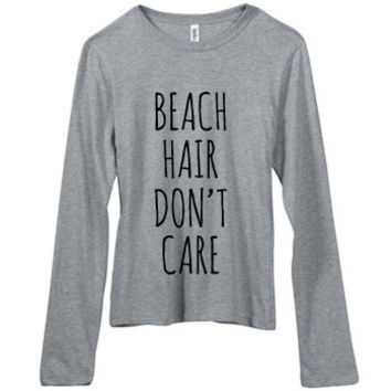 Beach Hair Don't Care, Jersey Long Sleeve