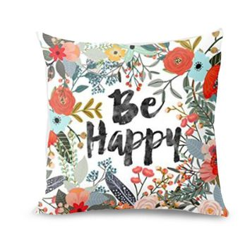 Be Happy Pillow Case Surrounded With Flowers And Plants Personalized Decorative Pillows For Sofa Seat Cushion Cover Home decor