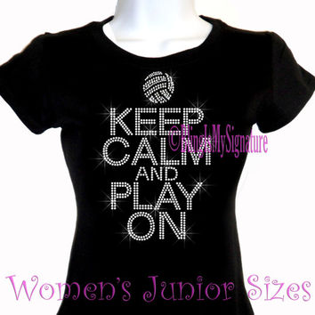 Keep Calm and Play On - VOLLEYBALL - Iron on Rhinestone Shirt - Bling Hot Fix Sports Mom Transfer T-Shirt Top