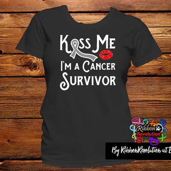 Kiss Me I'm a Brain Cancer Survivor Shirts