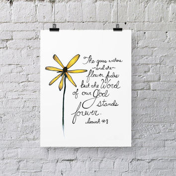 Bible Verse Art  -  Isaiah 40:8 - Scripture Print - Hand-Lettered Typography