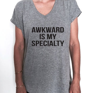awkward is my specialty Triblend Ladies V-neck T-shirt women fashion funny gift present graphic top cute gym workout instagram tops