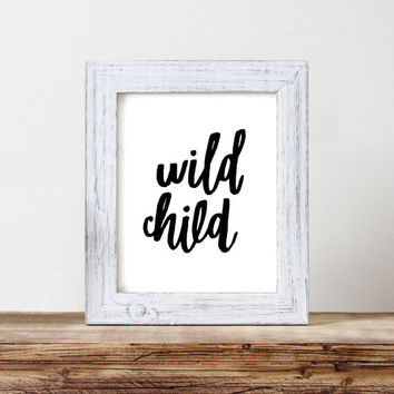 Printable Wall Art, Typography Print, Watercolor Lettered Printable, Hippie, Wild Child- Digital Download 8 x 10 Original Design