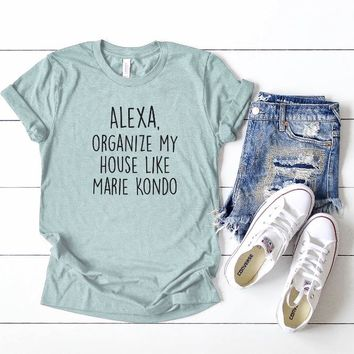 Alexa Organize my House T-Shirt