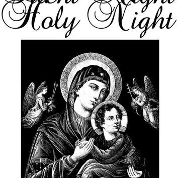 Silent Night Holy Night printable art christmas art vintage illustration Digital art Download black and white art Mother Mary baby Jesus