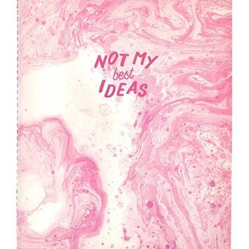 Not My Best Ideas A4 Notebook
