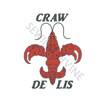 CRAW DE LIS Embroidery Design Crawfish Fleur De Lis 4x4 5x7 6x10 Instant Download Southern Cajun Louisiana