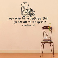Wall Decals Alice in Wonderland Cheshire Cat Quote Decal You may have noticed that Sayings Sticker Vinyl Decals Wall Decor Murals Z321