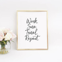 Office Decor,Inspirational Poster,Printable Decor,Dorm Room,Home Decal,Travel Gift,Adventure Sign,Black And White,Quote prints,Wall Art