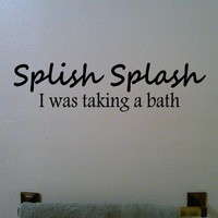 Splish Splash  Vinyl Wall Decal Sticker Art by YourVinylAnswer