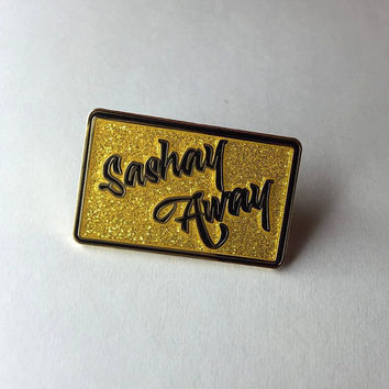 "Sashay Away Fierce Gold Glitter 1.25"" Hard Enamel Pin *as seen on NEWNOWNEXT*"