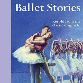Ballet Stories (Classic Starts)