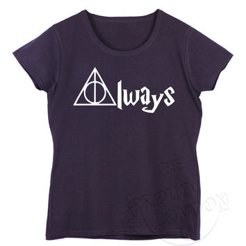 """Always"" Harry Potter Deathly Hallows Fashion Geek Humour Gift Ladies Tshirt"