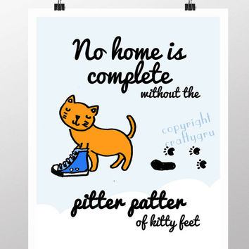 Wall Art, No home is complete without the pitter patter of kitty feet (3 Colour options) wall art cat lover home decor wall art