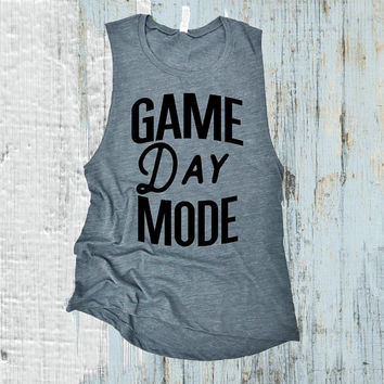 Game Day Mode Muscle Tank Top. Football Tank Top. Baseball Tank. Gym Tank. Workout Shirt. Mom Tank Top. Sports Fan Tank.
