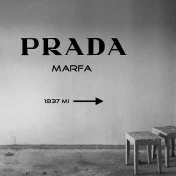 Wall Decals Prada Marfa Quote Sign Words Quotes Wall Vinyl Decal Stickers Bedroom Murals
