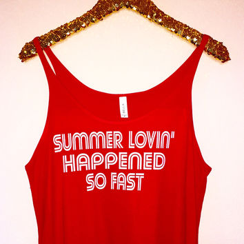 155426f09 Summer Lovin' Happened So Fast - Slouchy Relaxed Fit Tank - Ruff