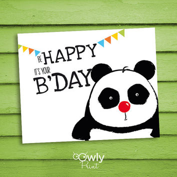 Printable Panda Be Happy it's your Bday Card. Ready to print Panda Happy Birthday  Card. PDF Panda Happy Birthday print,