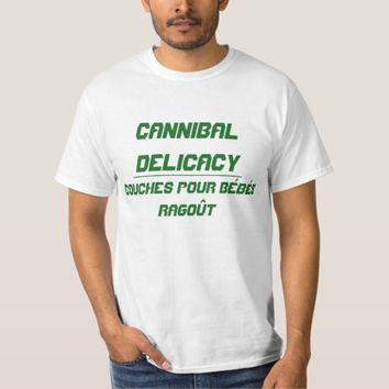 Cannibal Delicacy T-Shirt
