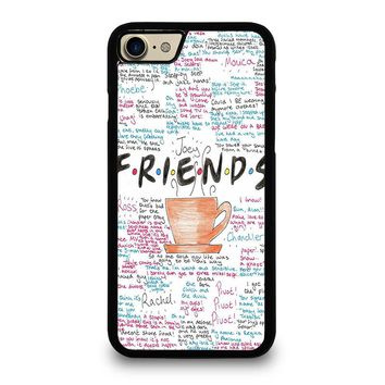 FRIENDS TV SHOW QUOTES iPhone 4/4S 5/5S/SE 5C 6/6S 7 8 Plus X Case