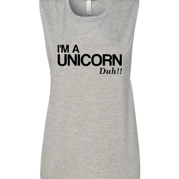I'm a Unicorn Duh Spin off of Mean Girls Iconic Movie I'm a Mouse Duh Tank top Ladies Unicorn Tank