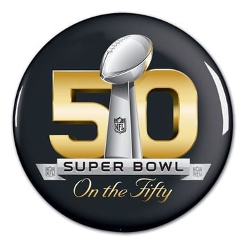 SUPER BOWL 50 ON THE FIFTY BUTTON NEW WINCRAFT