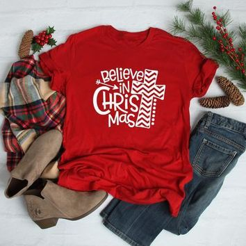 Believe in Christmas T-Shirt Christmas Unisex Red Clothes Tee Family Christmas Cotton Graphic Grunge Vintage Jesus Outfits