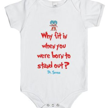 Why fit in ?-Unisex White Baby Onesuit 00