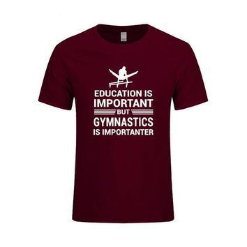 "Men's Gymnastics T-Shirt ""Education Important But Gymnastics is Importanter"" Burgandy"