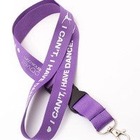I Can't, I Have Dance – Lanyard with buckle release