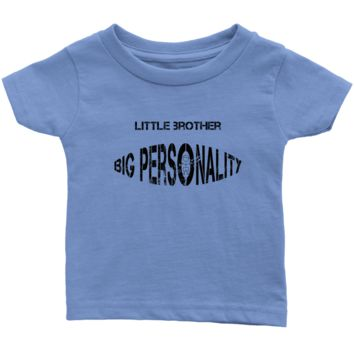 Little Brother Big Personality Infant Tee