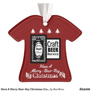 Have A Merry-Beer-Rey Christmas Craft Beer on Red Ornament