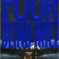 Four Blind Mice (Alex Cross) [Nov 18, 2002] Patterson, James