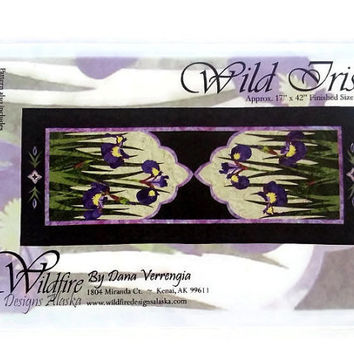 Wild Iris Applique Quilt Pattern by Wildfire Designs Alaska for Table Runner, Placemats & Napkins!