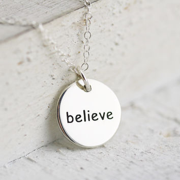Believe Necklace - Sterling Silver Round Believe Necklace - Believe Pendant - Believe Jewelry - Believe Disc - Believe Charm - Word Jewelry
