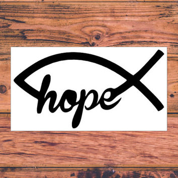 Hope Fish Decal | Christian Car Decal | Faith Hope Love Decal | Christian Family Decal | Christ First Decal | Christ Life Car Decal  | 288