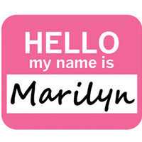 Marilyn Hello My Name Is Mouse Pad