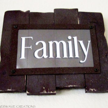 Family Sign Handmade Rustic Wood Sign Shabby Chic Barnwood Country Sign