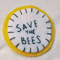 Save The Bees Vegan Felt Patch in Yellow - Hand Embroidery Patch