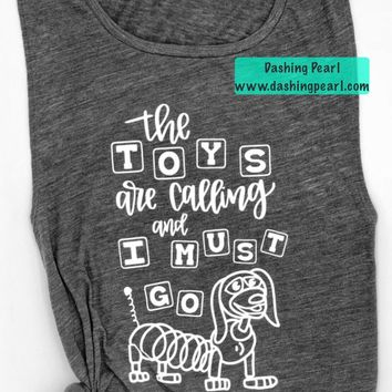 The Toys Are Calling and I Must Go Women's Tank
