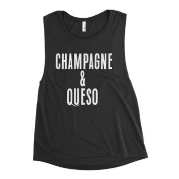 Champagne & Queso Muscle Tank T-Shirt