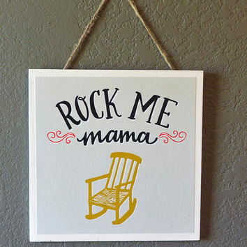 Rock Me Mama Hanging Art Print - Mounted, Wood, 8 x 8, baby shower gift, baby gift, nursery wall art