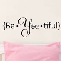 Be.you.tiful Vinyl Wall Decal Sticker Art