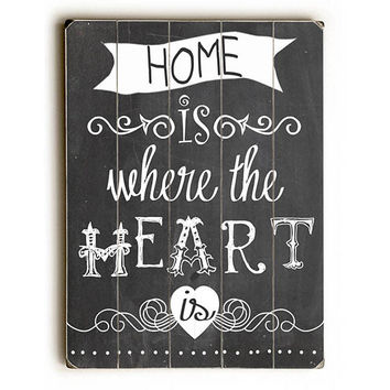Where The Heart Is by Artist Claudia Schoen Wood Sign