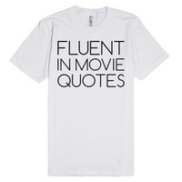 Fluent in Movie Quotes-Unisex White T-Shirt