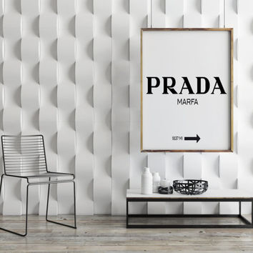 "PRINTABLE art""Prada marfa""typography quote,fashion art,fashionista,home decor,wall decor,typography quote inspirational & motivational quote"