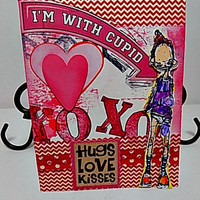 I'm With Cupid Handmade Valentine Ready to Ship.