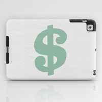 Mint Dollar iPad Case by Project M