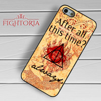 marauders map after all this time-1nay for iPhone 4/4S/5/5S/5C/6/ 6+,samsung S3/S4/S5,S6 Regular,S6 edge,samsung note 3/4